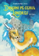 Book cover of Dragoni pe cerul Londrei (Dragons over London)